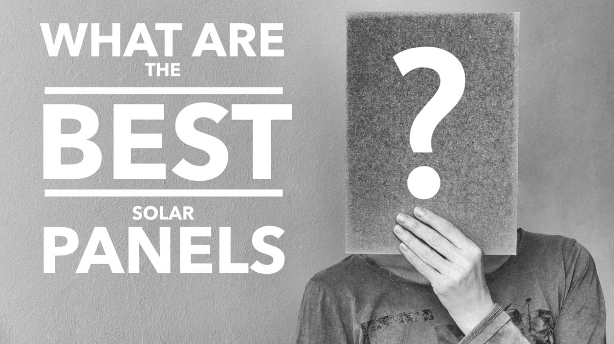 What Are The Best Solar Panels