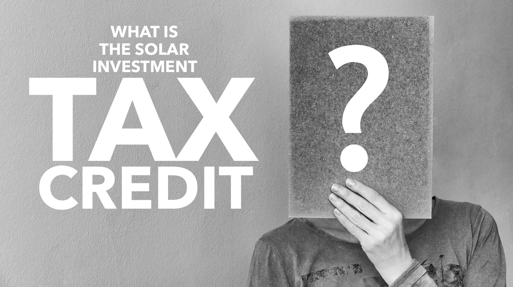 What is the Solar Investment Tax Credit_wEB